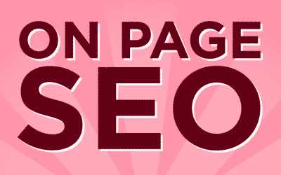 On-Page SEO: What is it and why do I need it?