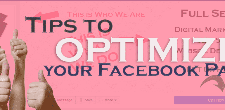 TIPS TO OPTIMIZE YOUR FACEBOOK PAGE