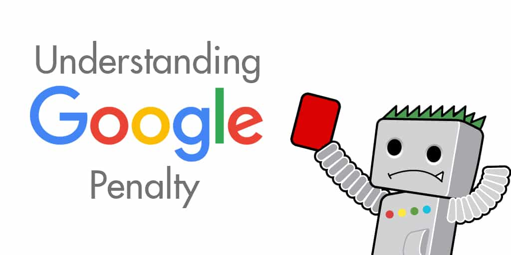 How to Identify and Fix A Google Penalty